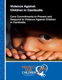 Core Commitments to Prevent and Respond to Violence Against Children in Cambodia