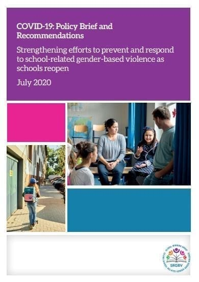 COVID-19: Policy Brief and Recommendations: Strengthening efforts to prevent and respond to school-related gender-based violence as schools reopen