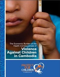 The Economic Burden of the Health Consequences of Violence Against Children in Cambodia
