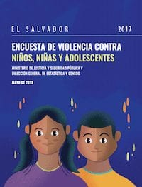 El Salvador Violence Against Children and Youth Survey Report