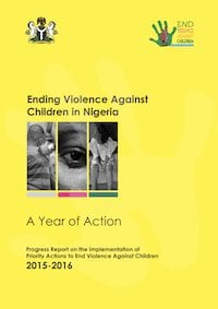 Ending Violence Against Children in Nigeria: A Year of Action (Progress Report)