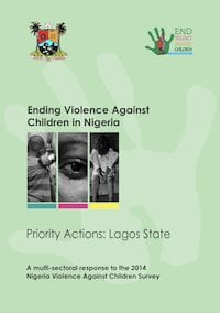 Ending Violence Against Children in Nigeria: Priority Actions (Lagos State)