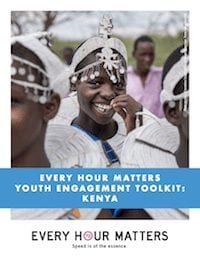 Every Hour Matters Youth Engagement Toolkit: Kenya