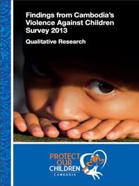 Violence Against Children in Cambodia: Findings from a National Survey (Qualitative Report)