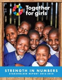 Together for Girls Stakeholder Report 2016-2018
