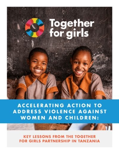 TZ cover 1 e1563462462177 - #Togetherfor10: Lessons Learned from the Together for Girls Partnership in Tanzania