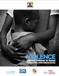 Violence Against Children in Kenya: Findings from a 2010 National Survey
