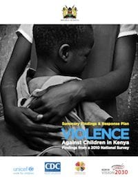 Violence Against Children in Kenya: Summary Findings and Response Plan