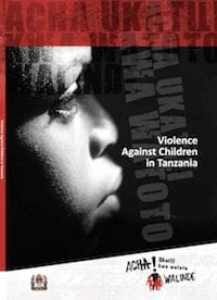 Violence Against Children in Tanzania: Findings from a National Survey 2009 (Full Report)