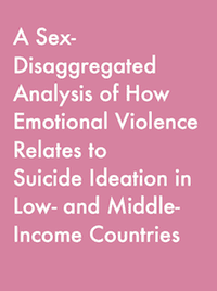 A Sex-Disaggregated Analysis of How Emotional Violence Relates to Suicide Ideation in Low- and Middle-Income Countries